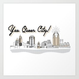 Yas Queen City! Art Print