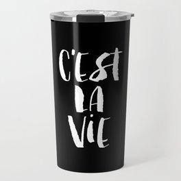 C'est La Vie black and white watercolor typography wall art home decor handwritten bedroom art inspo Travel Mug
