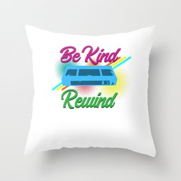 Be Kind Rewind VHS Video Cassette Recorder Tapes Lovers Machine Gift Throw Pillow