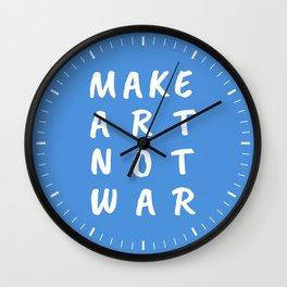 Make Art Not War (Blue) Wall Clock