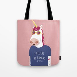 I believe in Humans Tote Bag