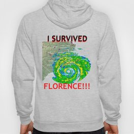 I Survived Hurricane Florence!!! Hoody