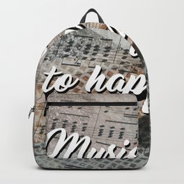 Music is the key to happiness Backpack