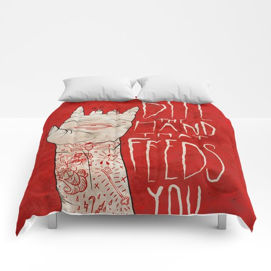 bite the hand. Comforters