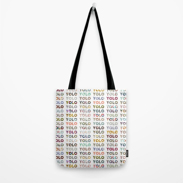 YOU ONLY LIVE ONCE Tote Bag
