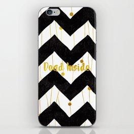 Dead Inside (Black & Gold) iPhone Skin