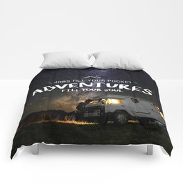 Jobs fill your pockets, adventures fill your soul. Comforters