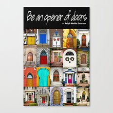 Be an opener of doors poster Canvas Print