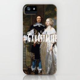 #GangstaLife iPhone Case