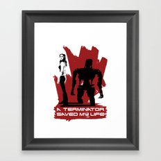 A Terminator Saved My Life Framed Art Print