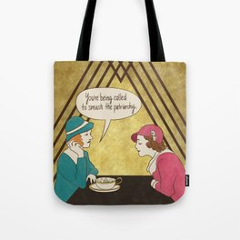 Tea and Patriarchy Tote Bag