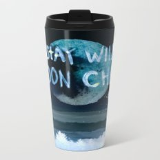 Stay wild moon child (dark) Metal Travel Mug