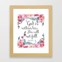 God is within her she will not fall Framed Art Print