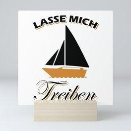 Let Me Drift Sailing Sailboat Mini Art Print