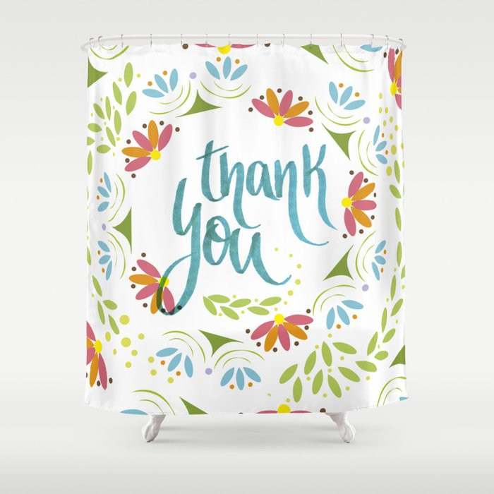 Thank you! Shower Curtain