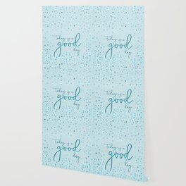 Text Art TODAY IS A GOOD DAY   glittering turquoise Wallpaper