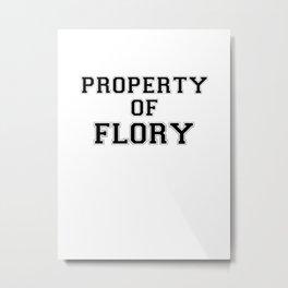 Property of FLORY Metal Print