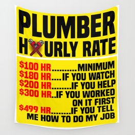 PLUMBER HOURLY RATE Plumbing Craftsman Gift Wall Tapestry