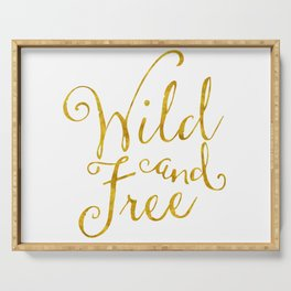 wild and free Serving Tray