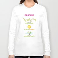 indonesia Long Sleeve T-shirts featuring Indonesia by Franciska Windy