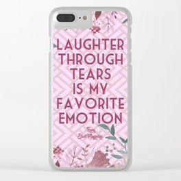 Steel Magnolias Laughter Through Tears Truvy Quote Clear iPhone Case