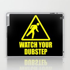 watch your dubstep v2 Laptop & iPad Skin