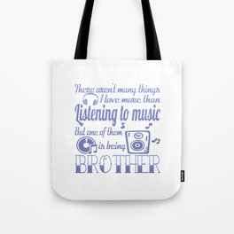 Listening to Music Brother Tote Bag
