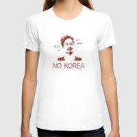 korea T-shirts featuring No, Korea by HMS James
