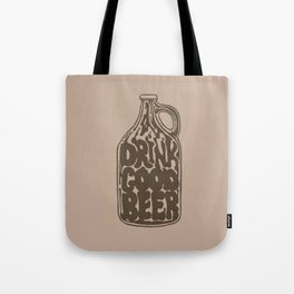 Drink Good Beer Tote Bag