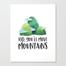 Kid You'll Move Mountains, Home Decor, Children Quote, Printable Art, Kids Gift Canvas Print