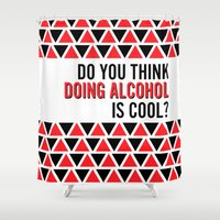 alcohol Shower Curtains featuring Do you think doing alcohol is cool? - Red & Black Triangles by Chloe Meister