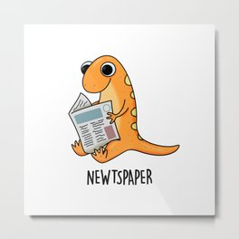 Newtspaper Cute Newt Newspaper Pun Metal Print