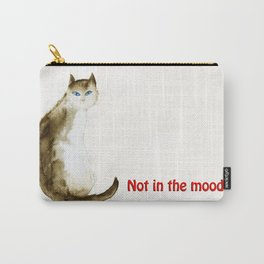 Not in the Mood. Carry-All Pouch