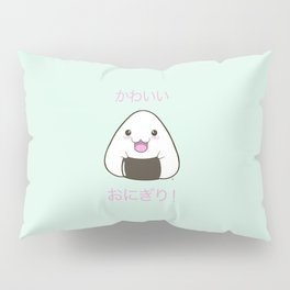 Cute Onigiri Kawaii ^.~ Pillow Sham