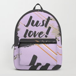 Just Love! Backpack