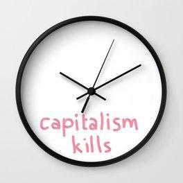 capitalism kills Wall Clock