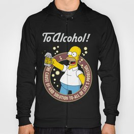 To Alcohol! Homer Simpson Hoody