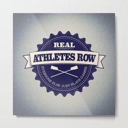 Real Athletes Row Metal Print