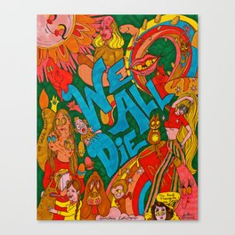 We All Die, Rainbow in the Sky Canvas Print