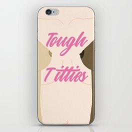 Tough Titties - Nipple Version iPhone Skin