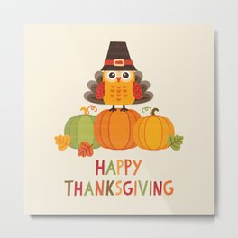THANKSGIVING OWL IN TURKEY COSTUME ON PUMPKINS Metal Print