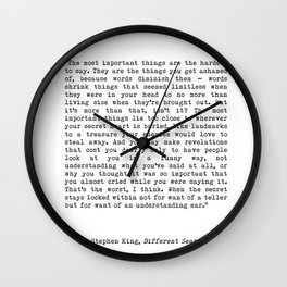 The Most Important Things Are The Hardest To Say Life Quote By Stephen King, Creative And Motivation Wall Clock