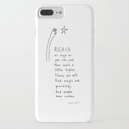 reach as high as you can iPhone Case
