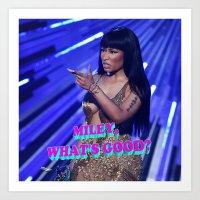 minaj Art Prints featuring MILEY WHAT'S GOOD? by Nicki Minaj Spain