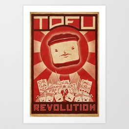 Tofu Revolution Art Print