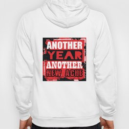 Another year, another new ache Hoody