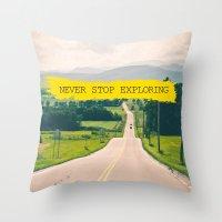 never stop exploring Throw Pillows featuring Never stop exploring by Ale Ibanez