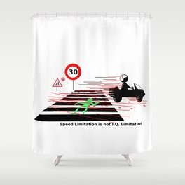 Road safety IQ speed limitation Shower Curtain