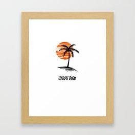 Carpe Diem Seize The Day Inspirational T-Shirt Framed Art Print