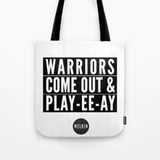warriors playyeeay Tote Bag